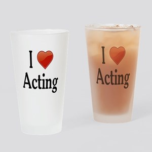 I Love Acting Drinking Glass