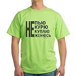 Better than Vodka no worse Green T-Shirt