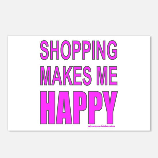 SHOPPING MAKES ME HAPPY Postcards (Package of 8)