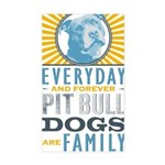 Pit Bull Dogs are Family Sticker (Rectangle)