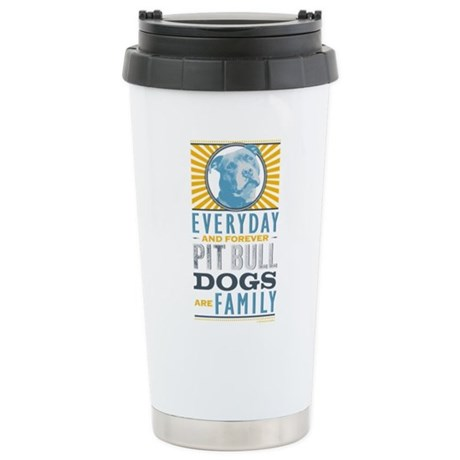 Pit Bull Dogs are Family Stainless Steel Travel Mu