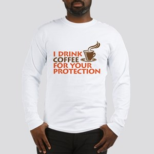 for your protection Long Sleeve T-Shirt