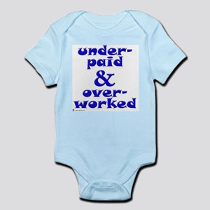 Underpaid, blue Infant Creeper