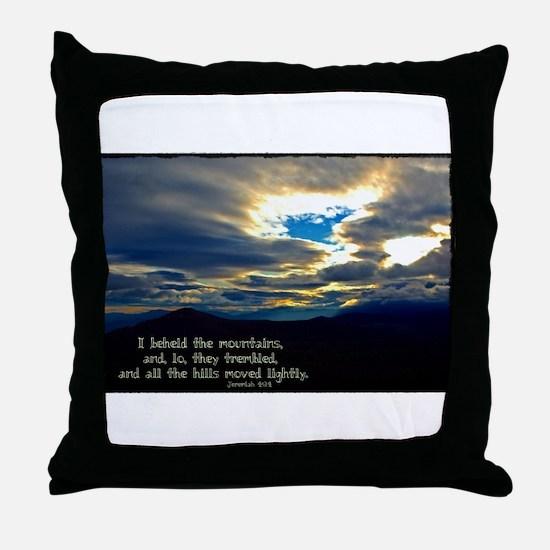 Jeremiah 4:24 Throw Pillow