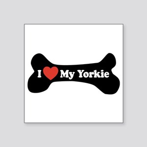 "I Love My Yorkie - Dog Bone Square Sticker 3"" x 3"""