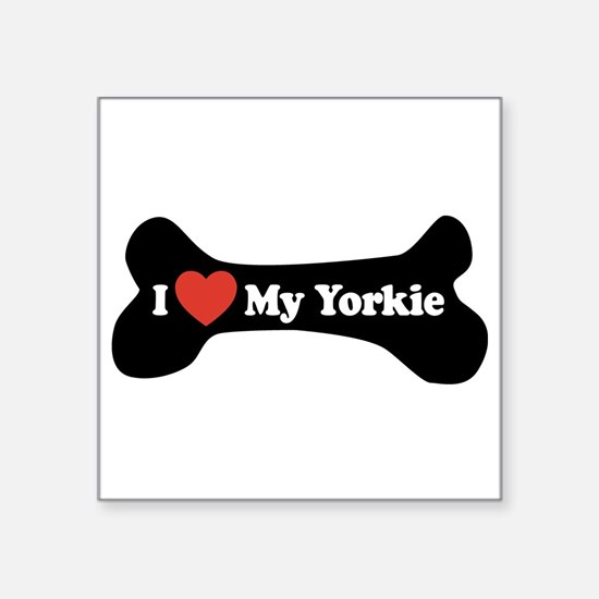 "I Love My Yorkie - Dog Bone Square Sticker 3"" x 3"""