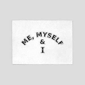 Me Myself And I Typography 5'x7'Area Rug