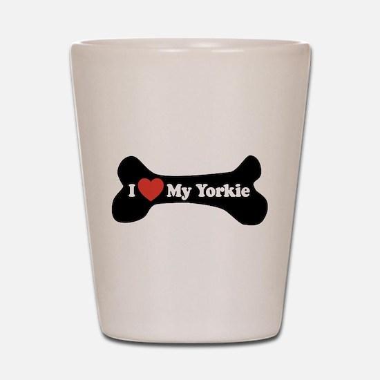 I Love My Yorkie - Dog Bone Shot Glass