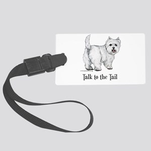 Westie Talk to the Tail Large Luggage Tag