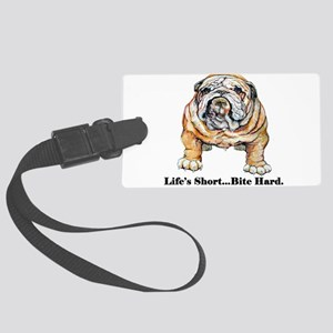 Lifes short new bulldog 2007 Large Luggage Tag