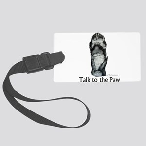 Talk to the Paw 2 Large Luggage Tag