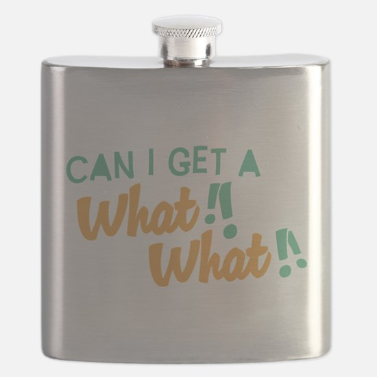 Can I Get a What What.png Flask