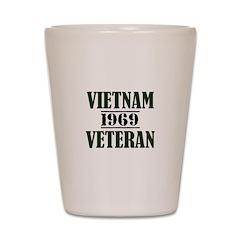 VIETNAM VETERAN 69 Shot Glass
