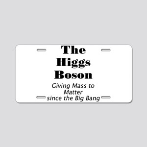 The Higgs Boson Aluminum License Plate