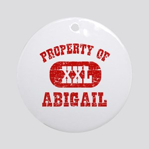 Property Of Abigail Ornament (Round)