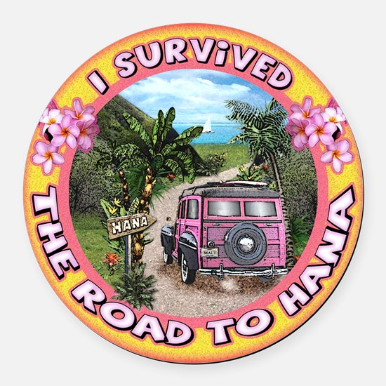 "Round Car Magnet ""I survived the Road to Hana"