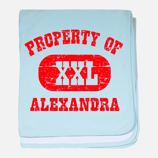 Property Of Alexandra baby blanket