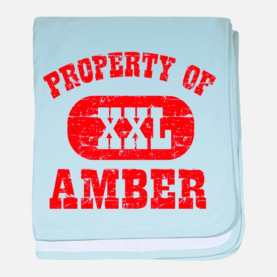 Property Of Amber baby blanket