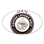 CoffeeLoversOnly Sticker (Oval)