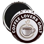 CoffeeLoversOnly Magnet
