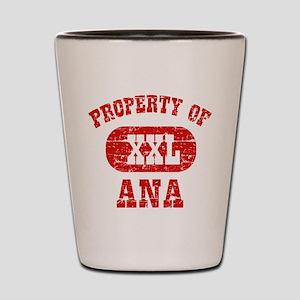 Property Of Ana Shot Glass