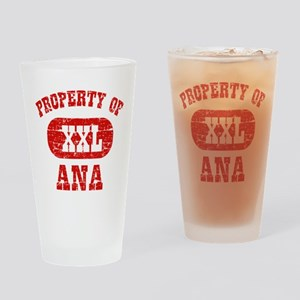 Property Of Ana Drinking Glass