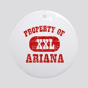 Property Of Ariana Ornament (Round)