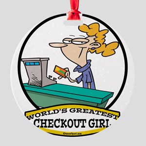WORLDS GREATEST CHECKOUT GIRL CARTOON Round Or