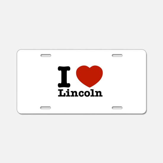 I Love Lincoln Aluminum License Plate