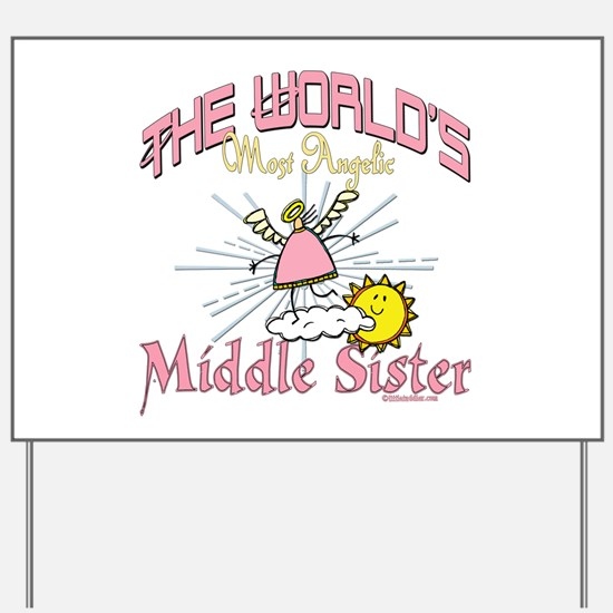 Angelic Middle Sister Yard Sign
