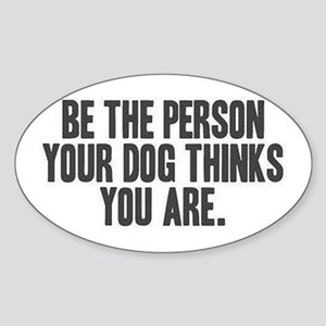 Be The Person Sticker (oval)