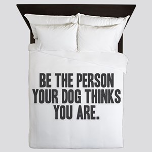 Be The Person Queen Duvet