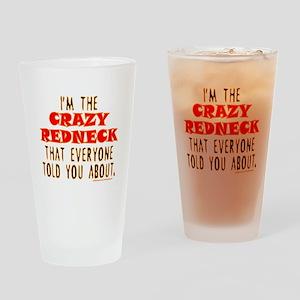 CRAZY REDNECK Drinking Glass
