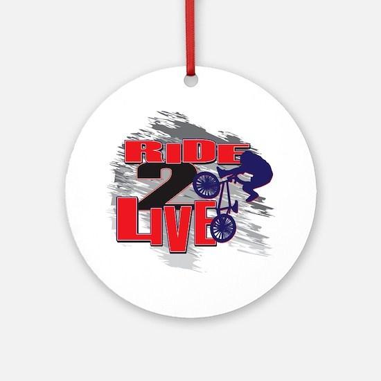 BMX Bike Rider/Ride to Live Ornament (Round)