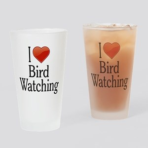 I Love Bird Watching Drinking Glass