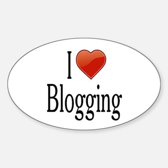 I Love Blogging Sticker (Oval)