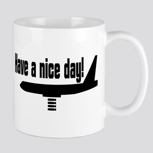 Have a nice day! Mug