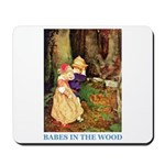 Babes In The Wood Mousepad
