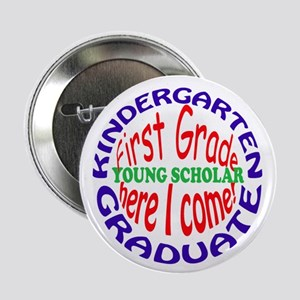 KINDERGARTEN GRADUATE Button