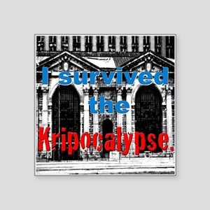 "Kripocalypse 2 Square Sticker 3"" x 3"""