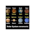 "Solar_System_NEWmonic Square Sticker 3"" x 3"""