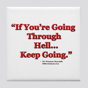 """Keep Going"" Tile Coaster"