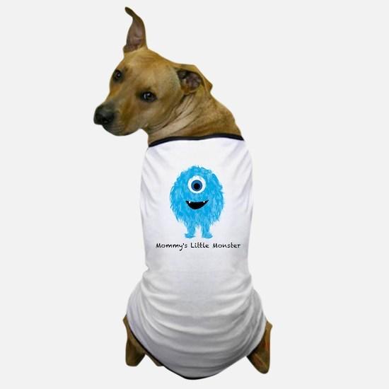 Mommys Monster Blue Dog T-Shirt