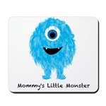 Mommys Monster Blue Mousepad