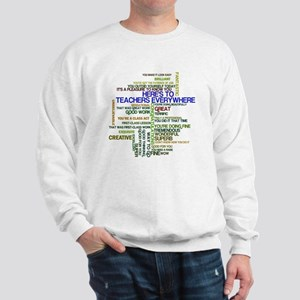 Great Teachers Word Art Sweatshirt