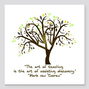 "The Art Of Teaching Square Car Magnet 3"" x 3"""