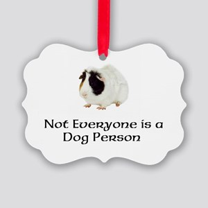 Not Everyone is a Dog Person Picture Ornament