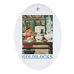 Goldilocks Ornament (Oval)