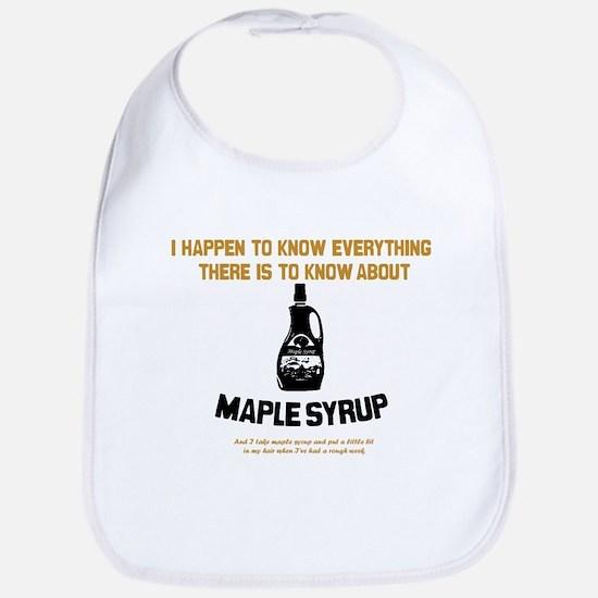 I Know Maple Syrup Bib