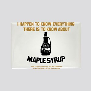 I Know Maple Syrup Rectangle Magnet